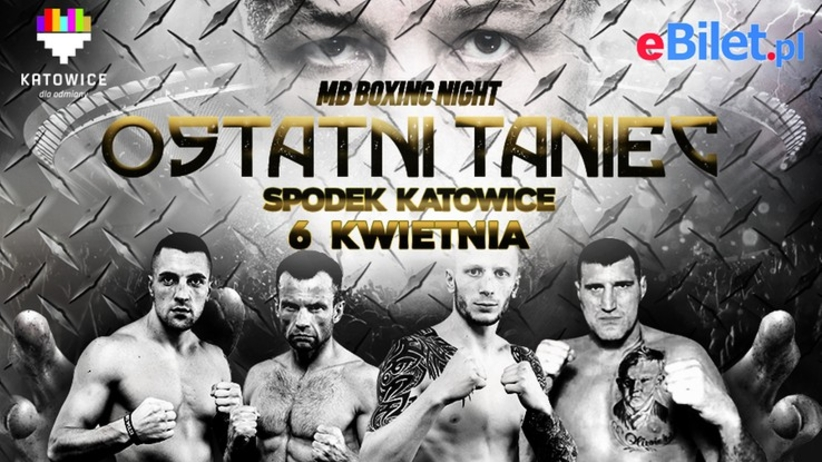 MB Boxing Night: Ostatni Taniec