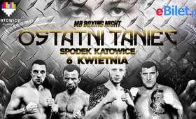 MB Boxing Night: Ostatni Taniec